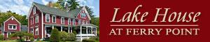 Lake House at Ferry Point, Sanborton NH, new hampshire lodging, nh lodging,Lake Winnisquam Resort,Lake Winnisquam Lodging, NH Lakes Region Resorts,